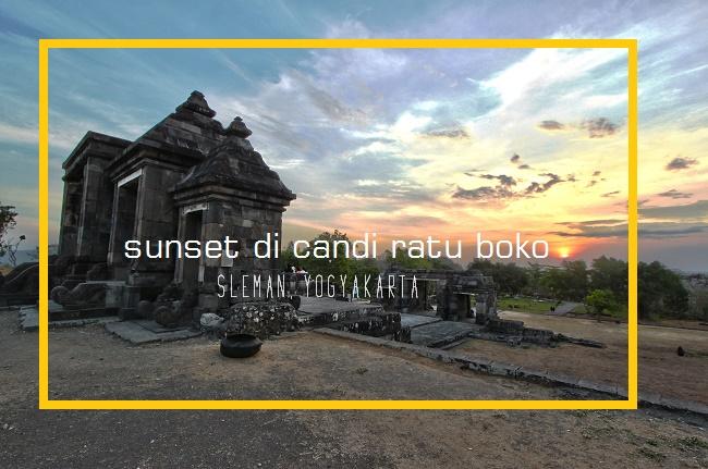 17 Tempat Wisata di Yogyakarta Terpopuler - candi ratu boko
