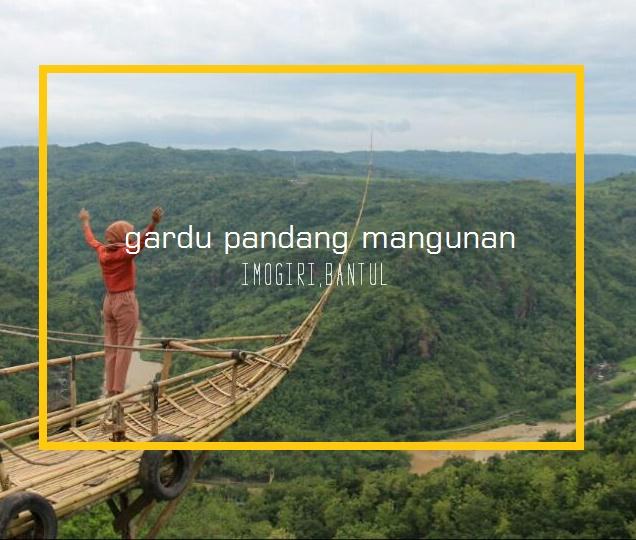 17 Tempat Wisata di Yogyakarta Terpopuler-gardu pandang mangunan
