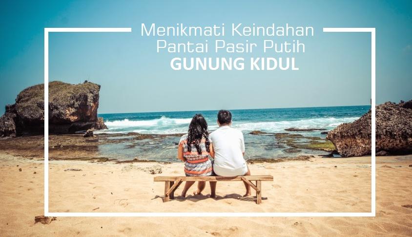 5 Alasan Kenapa Yogyakarta sebagai Tujuan Wisata Favorit di Indonesia - gunungkidul