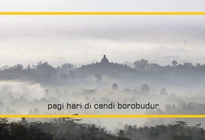 8 Hal yang Dapat dilakukan di sekitar Candi Borobudur