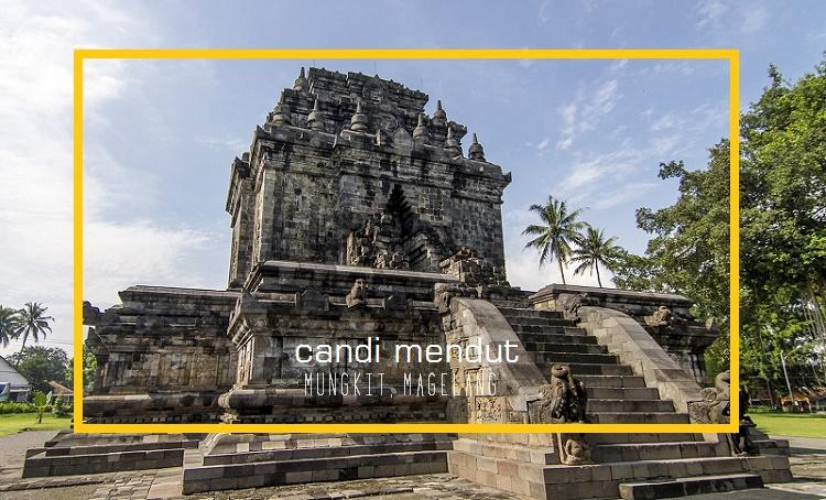 8 Hal yang Dapat dilakukan di sekitar Candi Borobudur - Candi Mendut