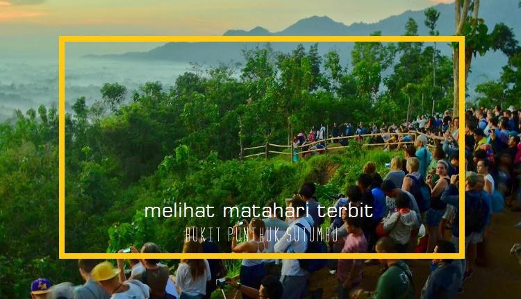 8 Hal yang Dapat dilakukan di sekitar Candi Borobudur - Sunrise di Punthuk Setumbu