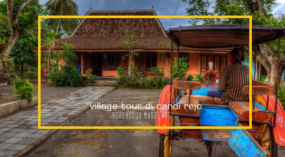 8 Hal yang Dapat dilakukan di sekitar Candi Borobudur - village tour di candirejo