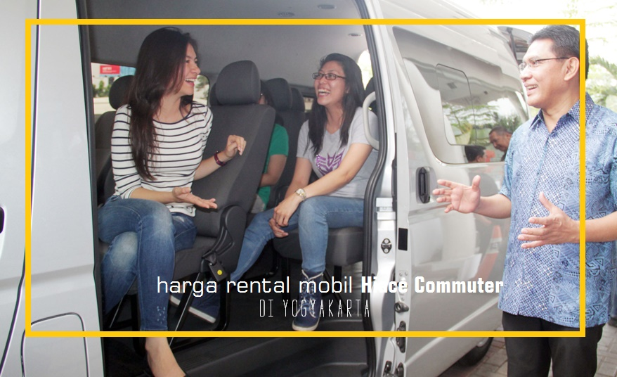 Harga Rental Mobil Hiace Commuter di Yogyakarta