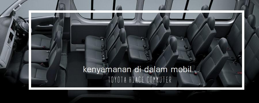 Kenyamanan di dalam mobil Toyota Hiace Commuter - kabin