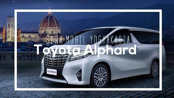 Sewa Mobil Yogyakarta dengan Toyota Alphard
