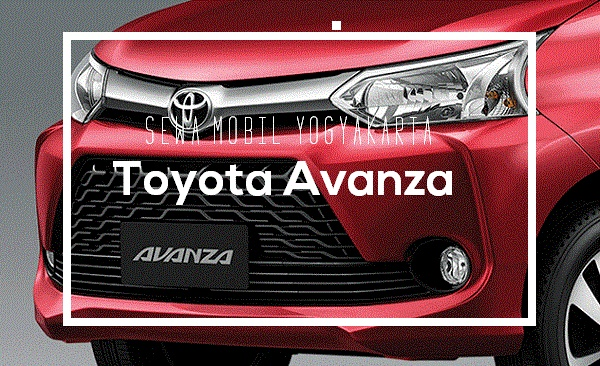 Sewa Mobil Yogyakarta dengan Toyota Avanza