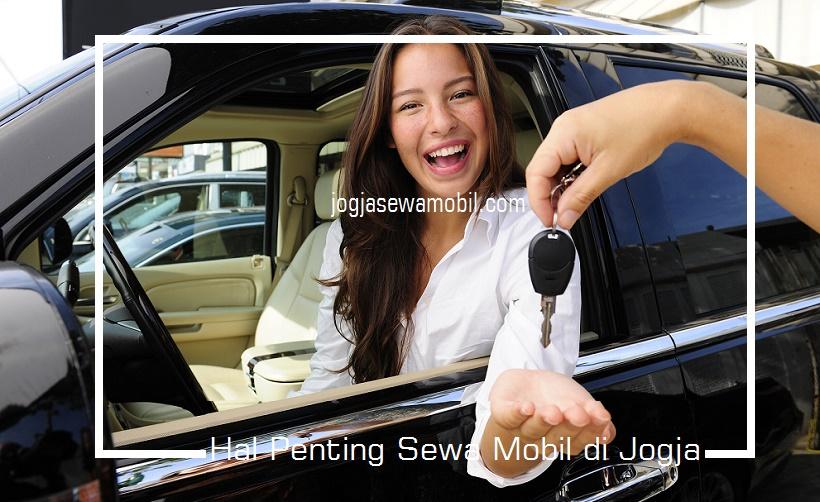 5 Hal Penting Saat Sewa Mobil di Jogja untuk Liburan
