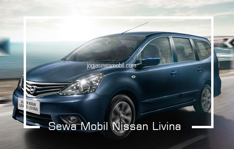 Sewa Mobil Nissan Livina