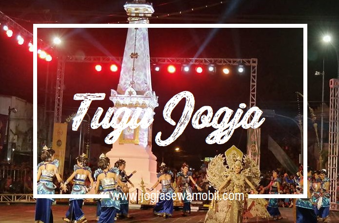 Tempat wisata di Malioboro dan spot menarik tengah kota Jogja - Tugu Jogja