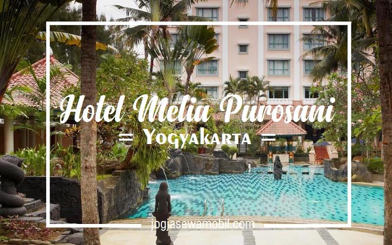 Hotel Berbintang Di Jogja Daerah Malioboro - hotel melia purosani yogyakarta