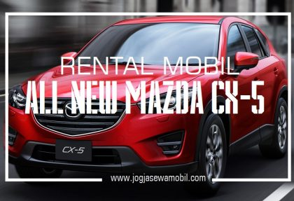 Rental Mobil Mazda CX-5 di Yogyakarta