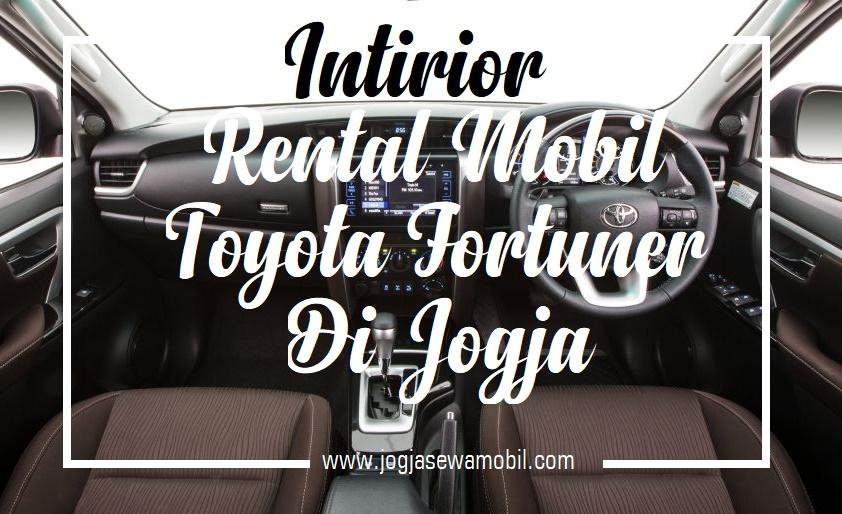 Rental Mobil Toyota Fortuner di Jogja - Intirior