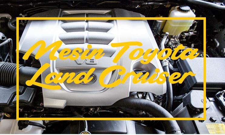 Toyota Land Cruiser Mesin Mobil