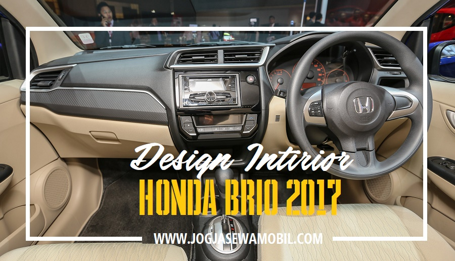 Sewa Mobil Honda Brio di Yogyakarta - Design Intirior