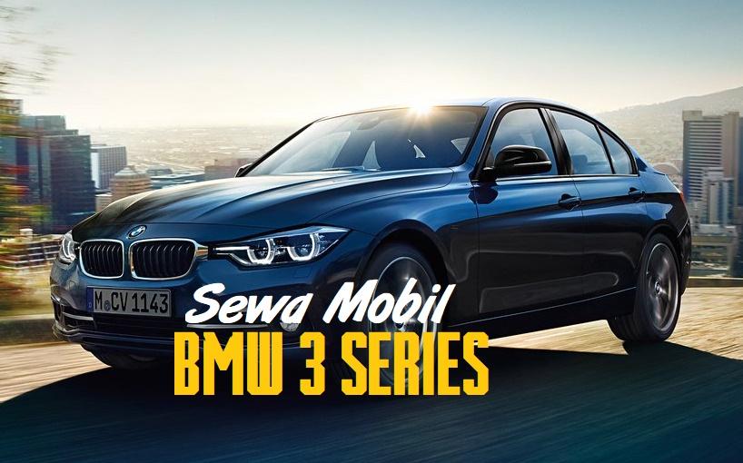 Sewa Mobil Sedan Mewah di Yogyakarta dengan BMW 3
