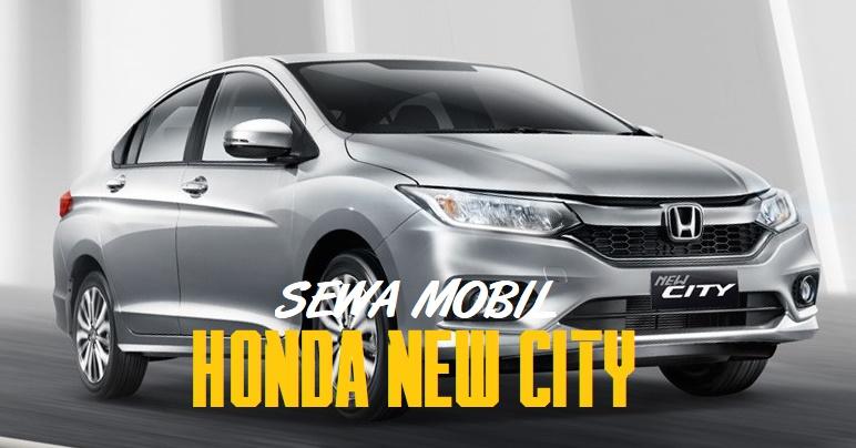 Sewa Mobil Sedan Mewah di Yogyakarta dengan Honda City